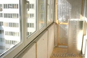Утепление балконов в Астане - Изображение #1, Объявление #1435200
